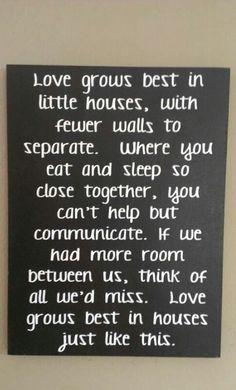 Where love grows best