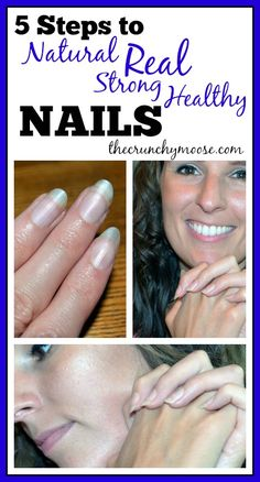5 steps to natural, healthy, strong nails - thecrunchymoose.com