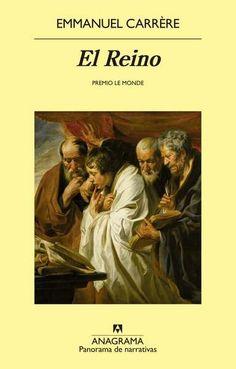 El reino, de Emmanuel Carrère -  Enlace al catálogo: http://benasque.aragob.es/cgi-bin/abnetop?ACC=DOSEARCH&xsqf99=764852