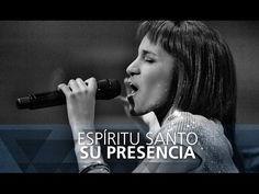 Espíritu Santo - Su Presencia - Él - YouTube