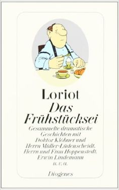 Das Frühstücksei: Amazon.de: Loriot: Bücher