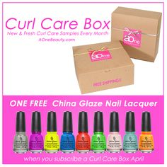 Choose one Free China Glaze Nail Lacquer when you subscribe Curl Care Box April / Free Shipping to Canada&US http://www.aonebeauty.com/box-subscription/?sort=newest #subscriptionbox #subscription #beauty #curlcare #haircare #sample #free #freeshipping #makeup #freegift #chinaglaze China Glaze Nail Lacquer