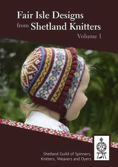 Fair Isle Designs from Shetland Knitters Volume 1 – The Shetland Times Bookshop Punto Fair Isle, Motif Fair Isle, Fair Isle Pattern, Knitting Books, Knitting For Kids, Vintage Knitting, Free Knitting, Sock Knitting, Baby Fair
