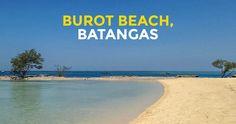 Quick Guide: Burot Beach in Calatagan, Batangas