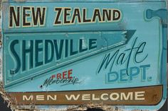 Shedville by Jason Kelly - prints Kiwiana, My Point Of View, Word Art, How To Look Pretty, New Zealand, Typography, Words, Bro, Prints