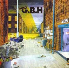 GBH - capa do CD City Baby Attacked By Rats