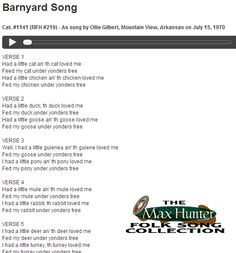 Barnyard Song. Cat. #1141 (MFH #219) - As sung by Ollie Gilbert, Mountain View, Arkansas on July 15, 1970. Courtesy: Missouri State University Archives, Springfield, MO (USA).