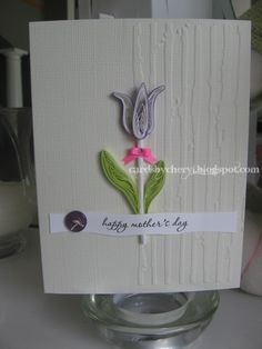 Happy Mothers Day by cardsbycheryl.blogspot.com