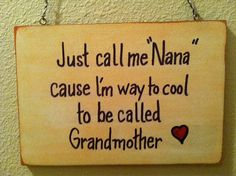 Hand Painted Letter Funny Nana saying Humor by TuckersMercantile, $6.95