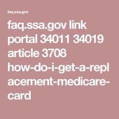 faq.ssa.gov link portal 34011 34019 article 3708 how-do-i-get-a-replacement-medicare-card
