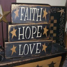 FAITH  HOPE  LOVE PRIMITIVE BLOCK SIGN SIGNS