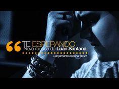 Nova música de @Luan Santana - Te esperando!