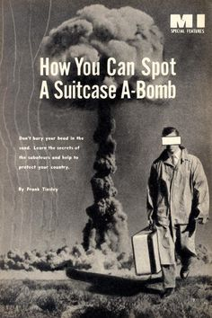 One similarity of the fear of a nuclear attack in the 50's to a terrorism attack today.?
