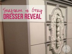 Seafoam and Gray Dresser Reveal | Happily Ever After, Etc.