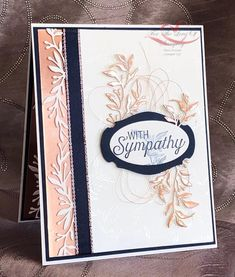 Tracie StLouis Ottawa Stampin' Up! Sympathy Cards, Greeting Cards, Everything's Rosie, Gold Foil Paper, Stampin Up Catalog, Stamping Up Cards, Get Well Cards, Tampons, Paper Cards