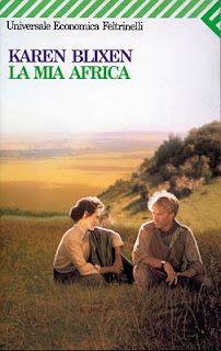 """""""La mia Africa"""" Karen Blixen — [READ]"""