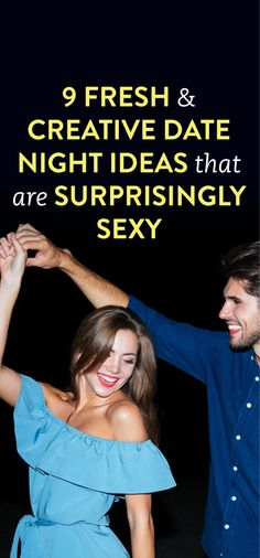 9 Date Nights That A