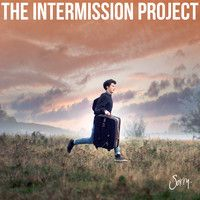 Sorry - EP by The Intermission Project on SoundCloud