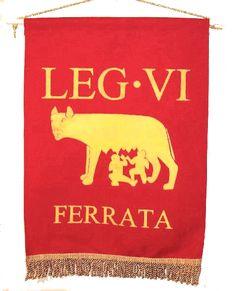 The banner of legion VI Ancient Rome, Ancient History, Pax Romana, Roman Legion, Empire Romain, Age Of Empires, Roman Soldiers, Dark Ages, Roman Empire