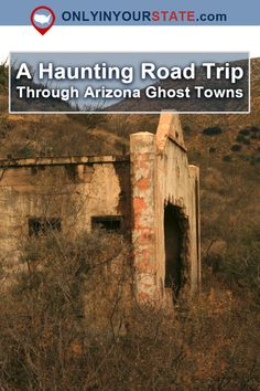 Travel | Arizona | Ghost Towns | Road Trips | Abandoned Places | Abandoned US | Urban Exploration