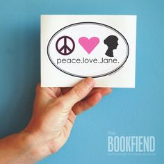 Peace Love Jane Austen bumper sticker