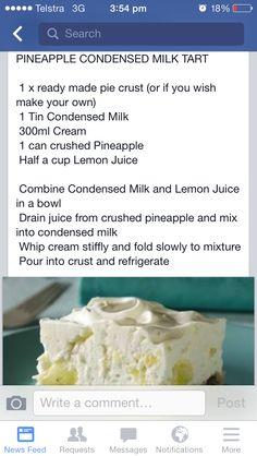 Pineapple and condensed milk tart Pineapple and condensed milk tart Tart Recipes, Cheesecake Recipes, Sweet Recipes, Baking Recipes, Kos, Sweet Pie, Sweet Tarts, Cheesecakes, Ready Made Pie Crust