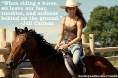 When riding a horse we leave our fear troubles and sadness behind on the ground
