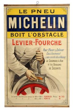 The poster has very good color and also retains it's top and bottom metal strips. There is an image of a man repairin. Vintage Advertising Signs, Advertising Poster, Vintage Advertisements, Vintage Posters, Michelin Man, Michelin Tires, Vintage Metal Signs, Logo Sign, Retro Ads