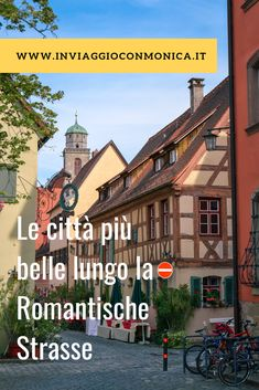 Le tappe più belle lungo la Strada Romantica in Baviera. #germania #baviera #ontheroad Austria Travel, France Travel, Germany Travel, Monteverde, Travel Around The World, Around The Worlds, Surf, Visit Germany, Next Holiday