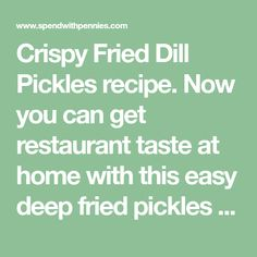 Crispy Fried Dill Pickles recipe. Now you can get restaurant taste at home with this easy deep fried pickles recipe!