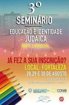 Fortaleza sediará em agosto 3° Seminário de Educação Judaica do Norte e Nordeste