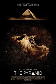 "Movie poster for Grégory Levasseur directed ""The Pyramid""..."
