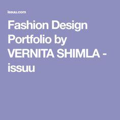 Fashion Design Portfolio by VERNITA SHIMLA - issuu