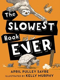 The Slowest Book Ever by April Pulley Sayre Hardcover) for sale online Nonfiction Books For Kids, Math Books, New Children's Books, Used Books, Kids Lighting, Book Suggestions, Book Review, Childrens Books, Storytelling