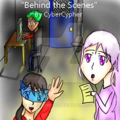 Behind the Scenes by CyberFurry10