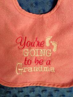 Grandma Announcement Embroidered Baby Bib by CuddlyStitchesbycjk, $5.00