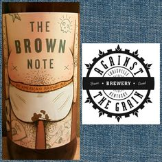 #778 THE BROWN NOTE BROWN ALE • Against the Grain Brewery • Lexington, KY • ☆☆☆☆