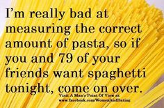 I hate cooking pasta