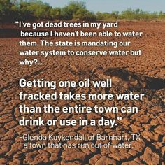 A town that has run out of water due to fracking...  Be the reason our environment improves for decades to come at http://www.fuzeus.com