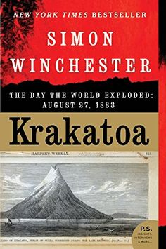 Until the 2004 tsunami in Thailand, the explosion of Krakatoa in 1883 had caused the greatest loss of life from the resultant tsunami in history. This is a fascinating read.