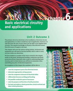 "Chapter 6 of ""Electrical Installations NVQ and Technical Certificate Book 2"" Student Book:  -  Basic electrical circuits."