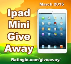 New Giveaway: win an Apple Ipad Mini in March 2015! You can enter in seconds here: http://ratingle.com/giveaway/ #giveaway #sweeps