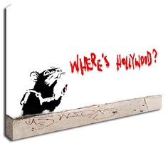 Where's Hollywood Rat banksy canvas print http://www.simplycanvasart.co.uk/products/WHERE'S-HOLLYWOOD-RAT-478054.aspx