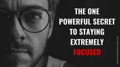 Do you find it hard to stay focused? Do you want to know how to become more focused and to accomplish more things faster and better? If your answer is yes, then you need to read this. Discover the only thing you need to stay extremely focused! Can You Be, Told You So, Focus Your Mind, Stay Focused, Self Development, Self Help, The One, How To Become, Shit Happens