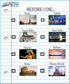 Bucket list....Before I die!