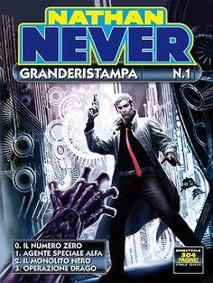 NATHAN NEVER GRANDERISTAMPA N° 1 [2009.07,08. Copertina: Max #BERTOLINI] NN…