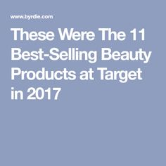 These Were The 11 Best-Selling Beauty Products at Target in 2017