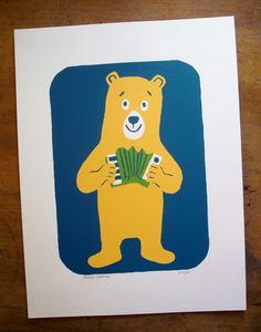 The combination of a happy bear and an accordion works well.