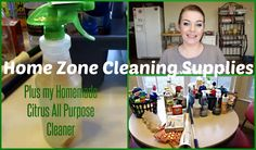 Home Zone Cleaning Supplies + My Homemade Citrus All Purpose Cleaner Recipe!