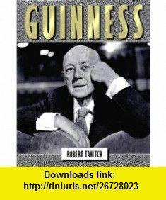 Guinness (9781557830425) Robert Tanitch, Alec Guinness , ISBN-10: 1557830428  , ISBN-13: 978-1557830425 ,  , tutorials , pdf , ebook , torrent , downloads , rapidshare , filesonic , hotfile , megaupload , fileserve